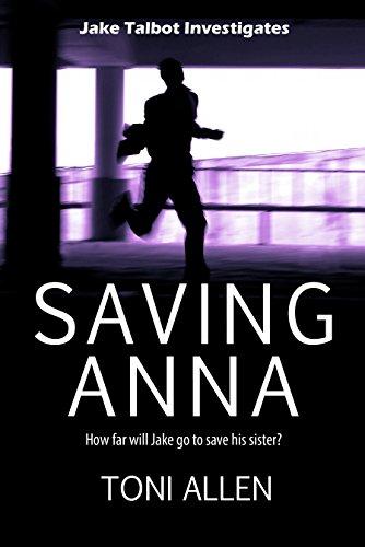 Saving Anna (Jake Talbot Investigates Book 2)