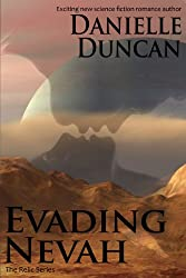 Evading Nevah, A Science Fiction Romance (The Relic Series Book 1)