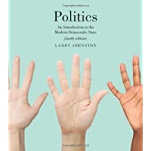 Politics (Canadian Edition): An Introduction to the Modern Democratic State, Fourth Edition