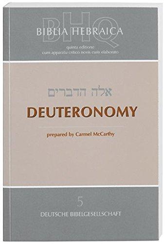 Biblia Hebraica Quinta: Deuteronomy PB (English and Hebrew Edition)