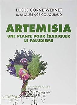 Artemisia : Une plante pour éradiquer le paludisme