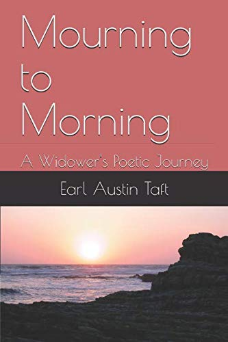 Mourning to Morning: A Widower's Poetic Journey