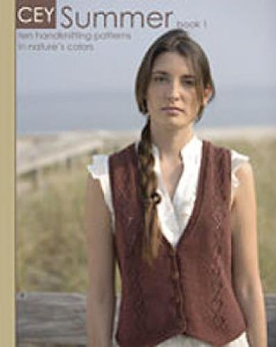 Classic Elite CEY Summer: Book 1: Ten Handknitting patterns in Nature's Colors