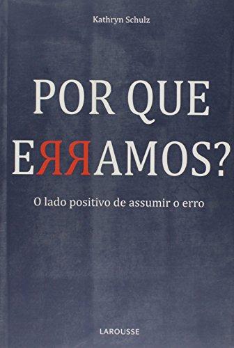 Por que erramos? (Portuguese Edition)