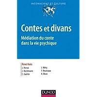 Contes et divans - 4e ed. - Médiation du conte dans la vie psychique