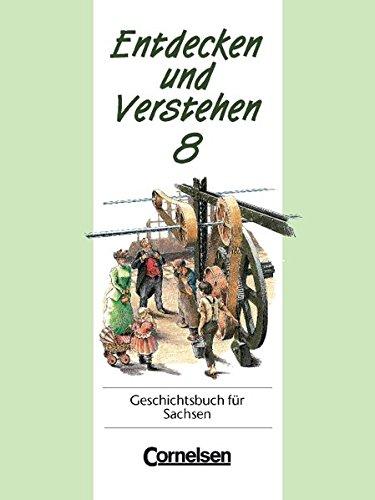 entdecken-und-verstehen-sachsen-bisherige-ausgabe-entdecken-und-verstehen-geschichtsbuch-fr-sachsen-kl-8