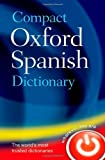 Compact Oxford Spanish Dictionary, Oxford Dictionaries, 0199663300