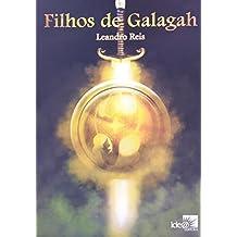 Filhos de Galagah - Volume 1. Coleção Legado Goldshine