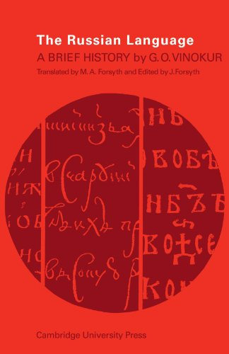 The Russian Language: A Brief History