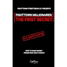 FightTown Millionaires - The First Secret (The Fight Promoter Series Book 1)