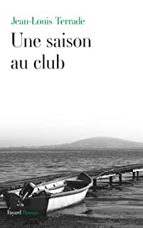 Une saison au club, Terrade, Jean-Louis