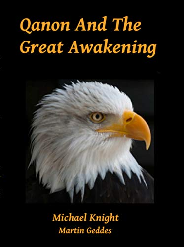 Qanon And The Great Awakening by [Knight, Michael, Geddes]