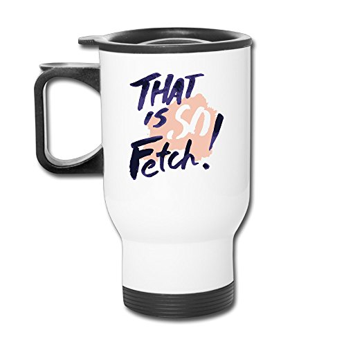 (Funny Quotes That Is So Fetch Slogan Personalized Mugs)