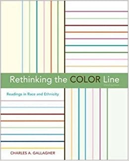 Book Rethinking the Color Line: Readings in Race and Ethnicity by Gallagher,Charles A.(March 26, 2006)