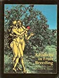 Advances in Fruit Breeding, Jules Janick and James N. Moore, 0911198369