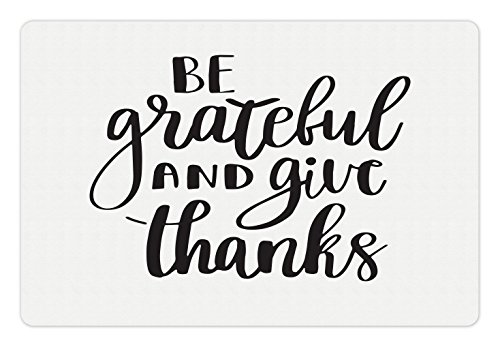 Lunarable Be Grateful Pet Mat for Food and Water, Hand Lettering Gratitude Message Thankfulness and Positive Emotions Quote, Rectangle Non-Slip Rubber Mat for Dogs and Cats, Black and White -