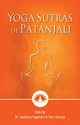 Yoga Sutras of Patanjali: Talks by Dr. Jayadeva Yogendra ...