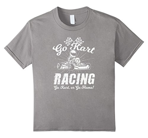unisex-child Go Kart Racing Go Kart or Go Home - Funny T-...