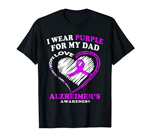 Alzheimers Awareness Shirt - I Wear Purple For My Dad