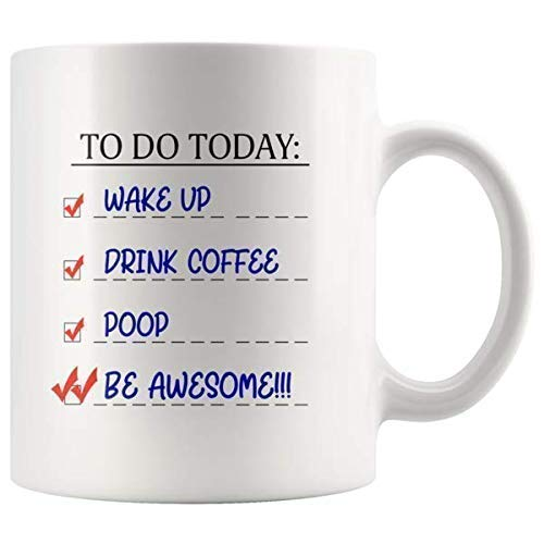 To Do List Coffee Mug - Funny Poop Cups for Men - Inspirational Humor Mugs - Father's Day Christmas and Birthday Present for Dads and Husbands