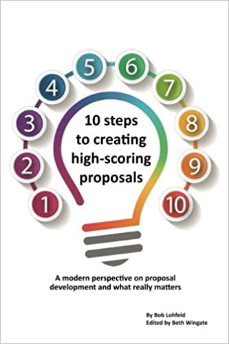 Amazon com: 10 steps to creating high-scoring proposals: A modern
