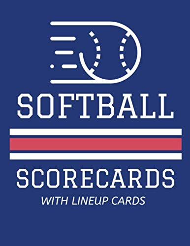 Softball Scorecards With Lineup Cards: 50 Scoring Sheets For Baseball and Softball Games (8.5x11) por Jose Waterhouse