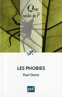 Les phobies par Denis