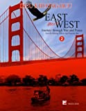 East meets West - Journey through War and Peace - Volume 2 (full color version)