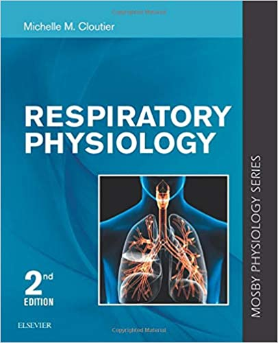 Respiratory Physiology (Mosby's Physiology Monograph), 2nd Edition - Original PDF