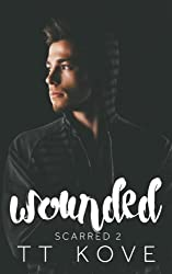 Wounded (Scarred) (Volume 2)