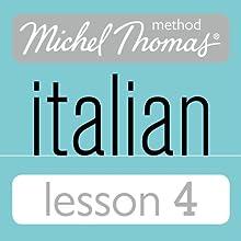 Michel Thomas Beginner Italian Lesson 4 Audiobook by Michel Thomas Narrated by Michel Thomas