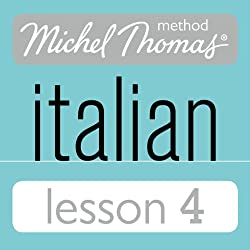 Michel Thomas Beginner Italian Lesson 4