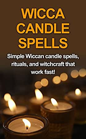 Amazon Com Wicca Candle Spells Simple Wiccan Candle