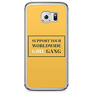 Samsung Galaxy S6 Edge Transparent Edge Phone Case Girl Gang Phone Case Support Feminism Phone Case Support Girl Samsung Galaxy S6 Edge Cover with Transparent Edge