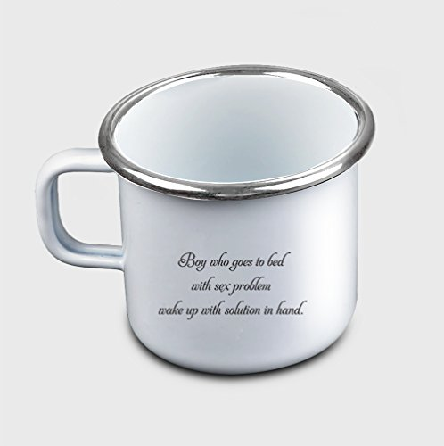 Style In Print Sleeps W/ Sex Problem Wakes W/ Solution In Hand Coffee Tea Metal Enamel Camping Mug by Style in Print