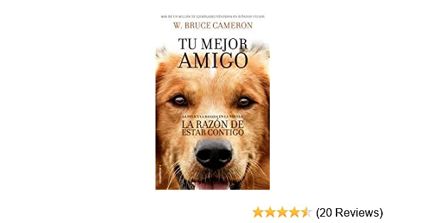 RAZON DE ESTAR CONTIGO, LA: W. Bruce Cameron: 9789588763279: Amazon.com: Books