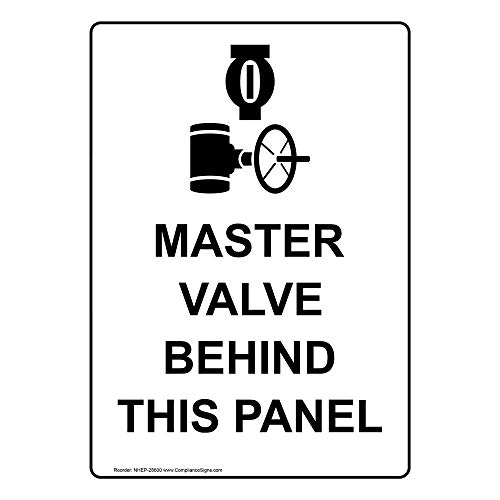 Valve Panel - ComplianceSigns Vertical Aluminum Master Valve Behind This Panel Sign, 14 x 10 in. with English Text and Symbol, White