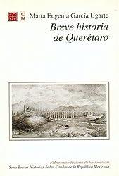 Breve historia de Querétaro (Libros de Texto) (Spanish Edition)