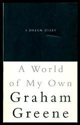 World Of My Own by Greene, Graham