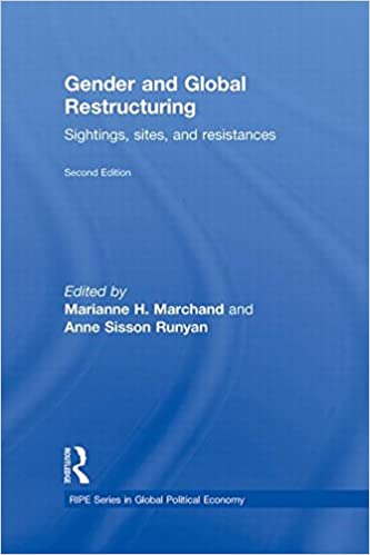 Book Gender and Global Restructuring: Sightings, Sites and Resistances (RIPE Series in Global Political Economy)