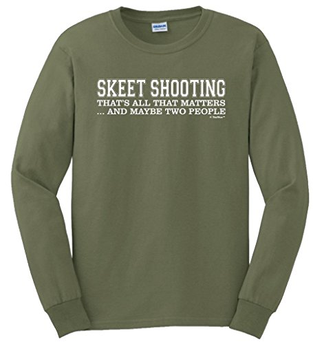 Skeet Shooting Gifts Skeet Shooting That's All That Matters Two People Long Sleeve T-Shirt Small MlGrn