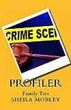 Profiler, Sheila Mobley, 149092020X