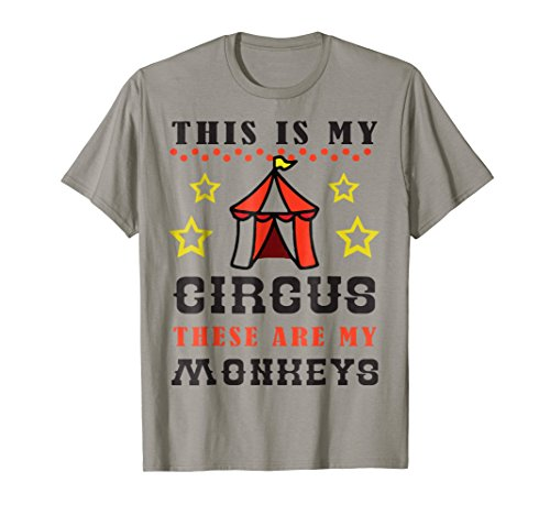 This Is My Circus These Are My Monkeys Funny Mom T-Shirt ()