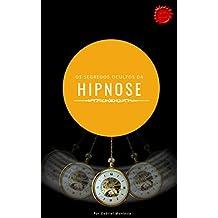 Os Segredos Ocultos da Hipnose