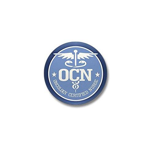 Nurse Mini Button - CafePress Oncology Certified Nurse Mini Button 1