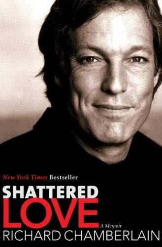 Amazon shattered love a memoir ebook richard chamberlain shattered love a memoir by chamberlain richard fandeluxe Document