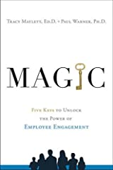 MAGIC: Five Keys to Unlock the Power of Employee Engagement Hardcover