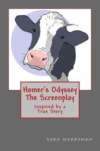 Homer's Odyssey - The Screenplay: Inspired by a True - Romance True Screenplay