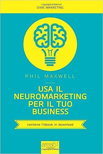 Usa il neuromarketing per il tuo business Dime marketing: Amazon.es: Phil Maxwell, E. Bernini: Libros en idiomas extranjeros