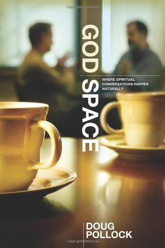 God Space: Where Spiritual Conversations Happen Naturally by Pollock, Doug (2009) Paperback (God Space Pollock compare prices)